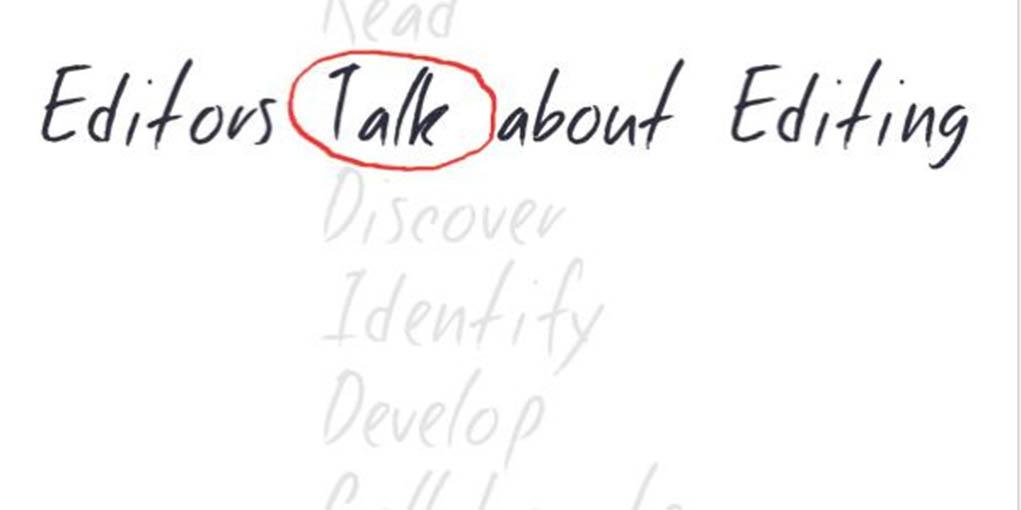 Editors Talk About Editing
